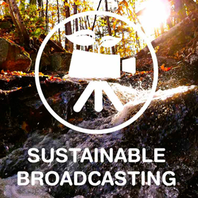 sustainable broadcasting